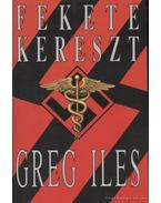 Fekete kereszt - Greg Iles