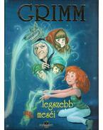 Grimm legszebb meséi - Grimm