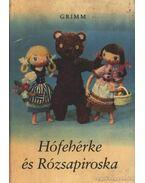Hófehérke és Rózsapiroska - Grimm