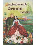 Legkedvesebb Grimm meséim