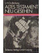 Altes Testament neu gesehen - Grollenberg, Lucas H.