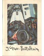 Gross-Bettelheim Jolán retrospektív kiállítása