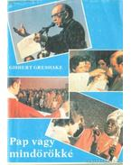 Pap vagy mindörökké - Grshake, Gisbert