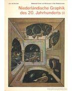 Niederlandische  Graphik des 20. Jahrhunderts - Gruyter, Jos. de