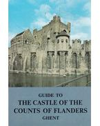 Guide to the Castle of the Counts of Flanders