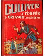 Gulliver a törpék és óriások országában