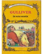 Gulliver és más mesék