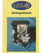 Gyöngydíszek - Gulyásné Szabó Zsuzsanna