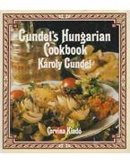 Gundel's Hungarian Cookbook - Gundel Károly