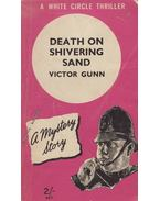 Death on the Shivering Sand - GUNN, VICTOR