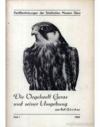 Die Vogelwelt Geras und seiner Umgebung. Heft 1. 1969. - Günther, Rolf