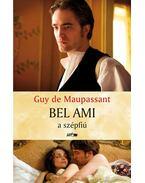 Bel Ami a szépfiú - Guy de Maupassant