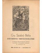Gy. Szabó Béla gyűjteményes fametszetkiállítása (dedikált)
