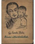 Kínai útivázlatok - Gy. Szabó Béla
