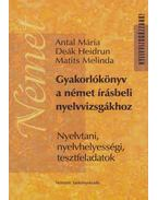 Gyakorlókönyv a német írásbeli nyelvvizsgákhoz