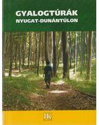 Gyalogtúrák Nyugat-Dunántúlon