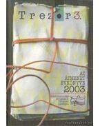 Trezor 3 - Az átmenet évkönyve 2003 - Gyarmati György