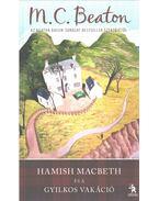 Hamish Macbeth és a gyilkos vakáció
