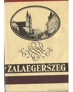 Zalaegerszeg - Gyimesi Endre (szerk.)