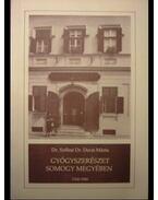 Gyógyszerészet Somogy megyében 1760-1950