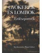 Gyökerek és lombok II. kötet