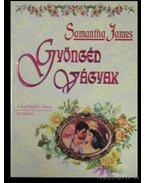 Gyöngéd vágyak - James, Samantha