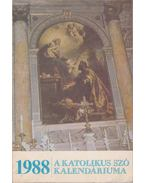 A Katolikus Szó Kalendáriuma 1988 - György Attila, Virányi Ottó, Marics József