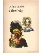 Tűzvirág - Győry Dezső