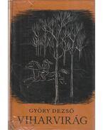 Viharvirág - Győry Dezső