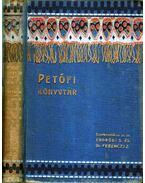 Petőfi Sándor és lyrai költészetünk; Szabadság, szerelem (egy kötetben) - Gyulai Pál, Ferenczi Zoltán