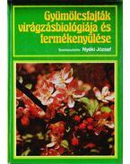 Gyümölcsfajták virágzásbiológiája és termékenyülése (dedikált)