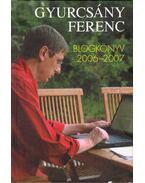 Blogkönyv 2006-2007 - Gyurcsány Ferenc