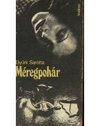 Méregpohár - Gyürk Sarolta