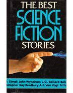 The Best Science-Fiction Stories - H. G. Wells, Ray Bradbury, Philip K. Dick, Arthur C. Clarke , VAN VOGT, A.E., SHAW, BOB, Isaac Asimov