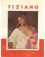 Tiziano - H. Takács Marianna