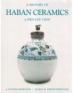 A history of haban ceramics a private view