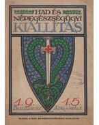 Budapesten az Országházban rendezett Had-és Népegészségügyi kiállítás katalógusa 1915.