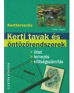 Kerti tavak és öntözőrendszerek - Hagen, Peter