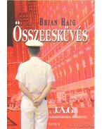 Összeesküvés - Haig, Brian