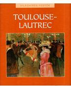 Toulouse-Lautrec - Hajnal Gabriella