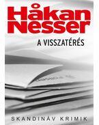 A visszatérés - Hakan Nesser