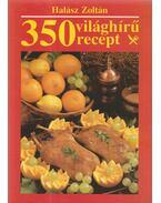 350 világhírű recept - Halász Zoltán
