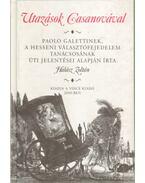 Utazások Casanovával - Halász Zoltán
