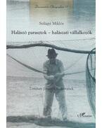 Halászó parasztok - halászati vállalkozók