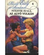 Az alvó vulkán - Hall, Steffie