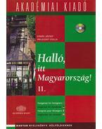 Halló, itt Magyarország II. + CD
