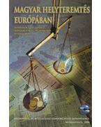 Magyar helyteremtés Európában - Halm Tamás