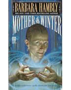 Mother of Winter - Hambly, Barbara