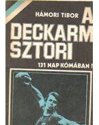 A Deckarm-sztori - Hámori Tibor