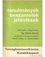 Egy különös jelenség - Hanák Katalin, Szilágyi Erzsébet